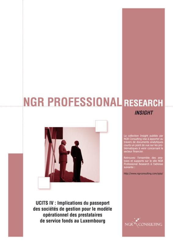 UCITS IV : Implications du passeport des sociétés de gestion pour le modèle opérationnel des prestataires de service fonds au Luxembourg